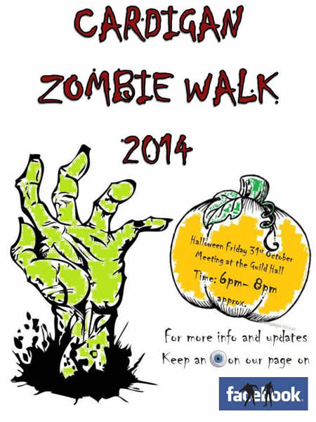 Poster for the Cardigan Zombie Walk 31/10/14